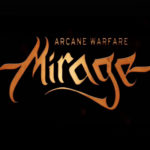 Mirage Arcane Warfare