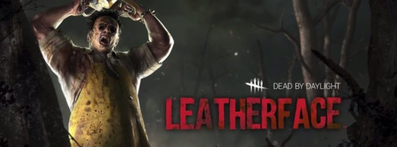 LEATHERFACE - DEAD BY DAYLIGHT