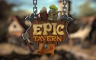 Epic Tavern Early Access Impressions