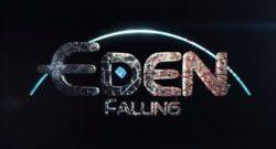 EDEN FALLING
