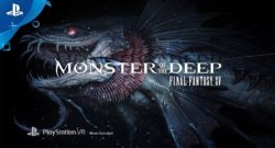 Monster of the Deep Final Fantasy XV VR