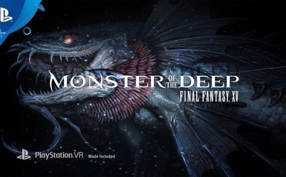 Monster of the Deep Final Fantasy XV VR