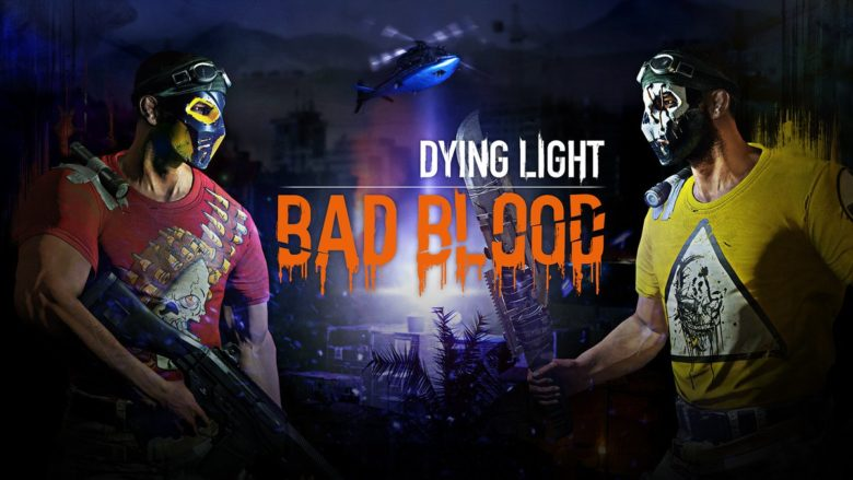 BAD BLOOD - DYING LIGHT