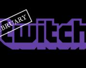 Twitch Monthly Recap February