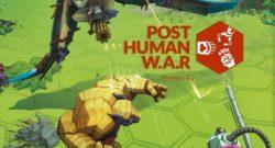 Post Human WAR review