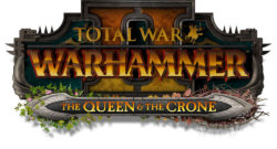 Total War Warhammer II The Queen & The Crone