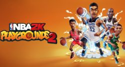 NBA 2K Playgrounds 2 Now Available Worldwide for PS4, XB1, Switch & PC