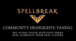Spellbreak Community Highlights pre-alpha magic Battle Royale