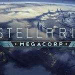 Stellaris: Megacorp Review - Taking over the universe one credit at a time