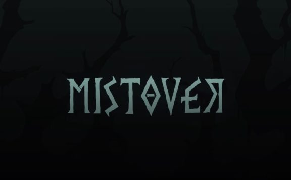 Press Release - MISTOVER Coming to Nintendo Switch & PC in Summer 2019