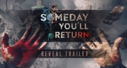SOMEDAY YOU'LL RETURN TRAILER