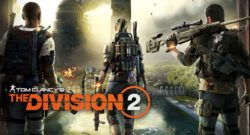 The Division's Story so Far and Tips for Surviving in The Division 2
