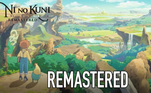 Ni no Kuni Wrath of the White Witch Is Coming to Switch & Remastered Version for PC & PS4