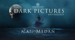 Dark Picture Saga Man of Medan