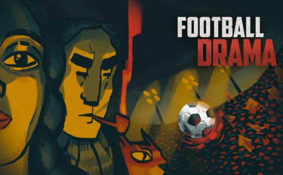 football drama header