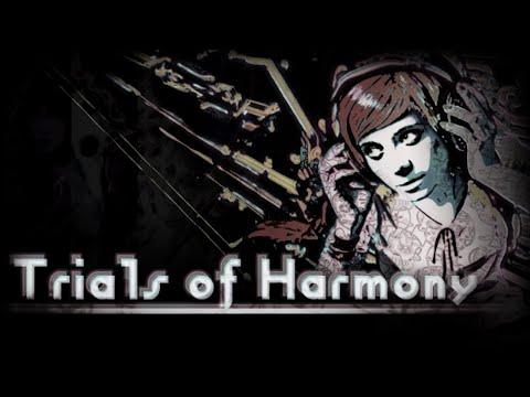 Trials of Harmony
