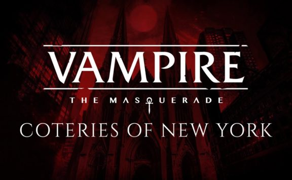 Vampire The Masquerade - Coteries of New York Release Date Announcement