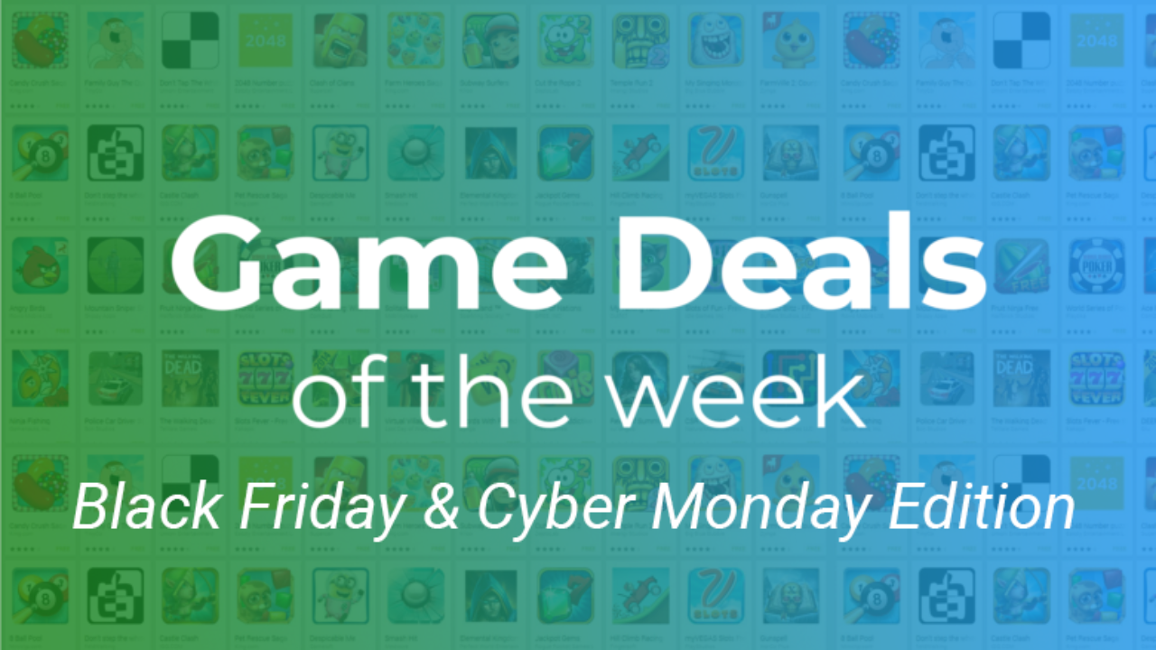 The Best Black Friday And Cyber Monday Android Game Deals The Ultimate Guide Gamespace Com