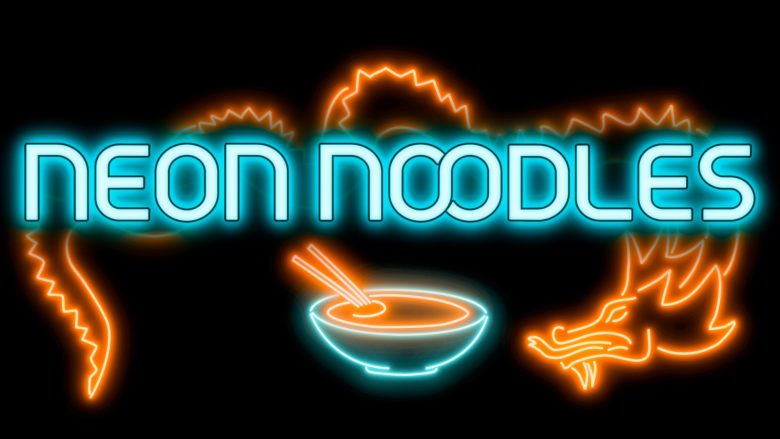 Neon Noodles Preview