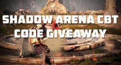 Shadow Arena CBT Code giveaway
