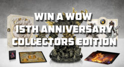win a WoW 15th Anniversary Collectors Edition