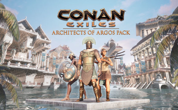 Conan Exiles - Architects of Argos Now Available