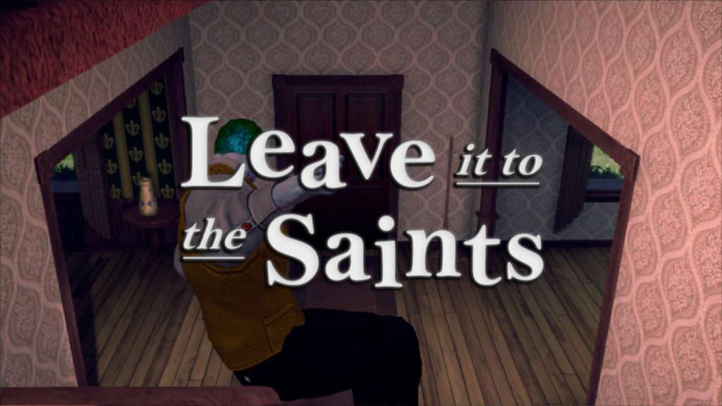 Saints Row IV Leave It