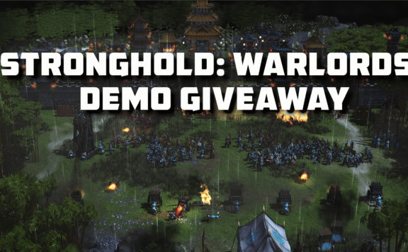 stronghold warlords demo giveaway