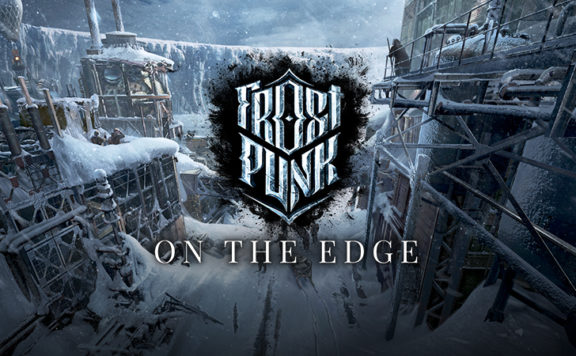 Frostpunk On The Edge - Official Teaser Trailer