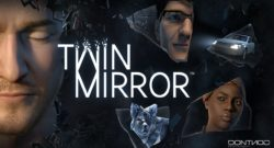 Twin Mirror - Available for Pre-Order Now
