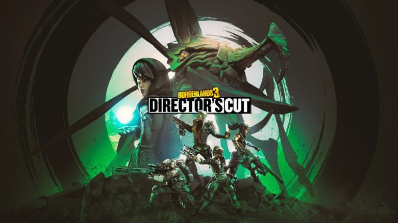 Borderlands 3 - Director's Cut Coming March 18