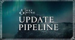 AC Valhalla - Devs Outline Update Pipeline Changes