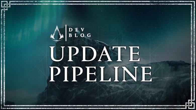 AC Valhalla - Devs Outline Update Pipeline Changes