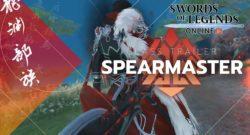 Swords of Legends Online - Meet the Spearmaster