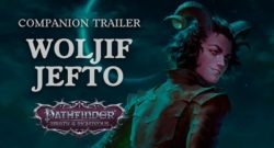 Pathfinder Wrath of the Righteous - Meet Woljif Jefto