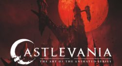 Castlevania The Art of the Animated Series Arrives August 31st