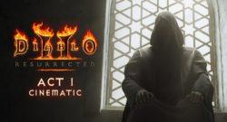 Diablo II Resurrected - Check Out Updated Cinematics for Act I & Act II