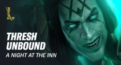 LoL Wild Rift - Unbound Thresh Is Here To Reap Some Souls