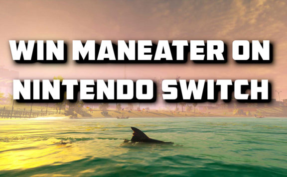Win A Copy Of SharkPG Maneater on Switch