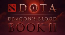 DOTA Dragon's Blood Book Two Shared The First Teaser